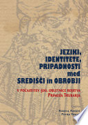 Jeziki, identitete, pripadnosti med središči in obrobji