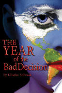The Year Of The Bad Decision