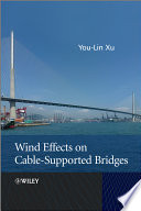 Wind Effects on Cable Supported Bridges