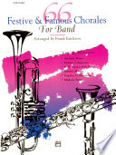 66 Festive And Famous Chorales For Band For 1st B Flat Trumpet
