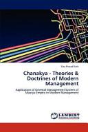 Chanakya   Theories   Doctrines of Modern Management