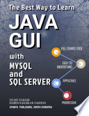The Best Way To Learn Java Gui With Mysql And Sql Server
