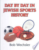 Day by Day in Jewish Sports History