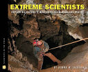 Extreme Scientists