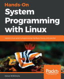 Hands On System Programming With Linux
