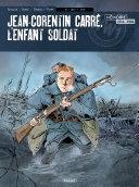 illustration Jean-Corentin Carré, l'enfant soldat