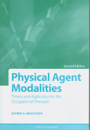 Physical Agent Modalities: Theory and Application for the Occupational Therapist