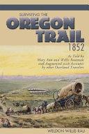 Surviving the Oregon Trail  1852