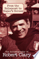From the Holocaust to Hogan s Heroes