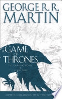 A Game of Thrones  Graphic Novel  Volume Three  A Song of Ice and Fire