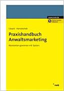 Praxishandbuch Anwaltsmarketing
