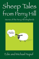 Sheep Tales from Perry Hill