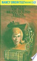 nancy drew 17 mystery of the brass bound trunk