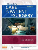 Alexander s Care of the Patient in Surgery Pageburst E book on Kno