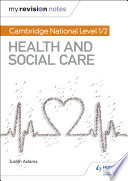 My Revision Notes  Cambridge National Level 1 2 Health and Social Care