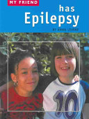 My Friend Has Epilepsy
