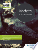 Study and Revise for GCSE  Macbeth