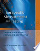 Therapeutic Measurement and Testing The Basics of ROM  MMT  Posture and Gait Analysis