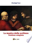 La musica delle scritture   Versione completa