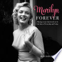 Marilyn Forever : one-and-only marilyn monroe. in her time, she...