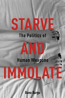 Starve and Immolate