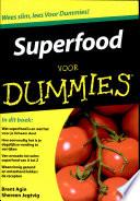 Superfood Voor Dummies Druk 1
