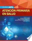 Guía APS. Atención Primaria en Salud