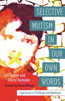 Selective Mutism in Our Own Words