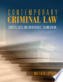Contemporary Criminal Law Expands Upon Traditional Concepts And Cases