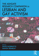 The Ashgate Research Companion to Lesbian and Gay Activism