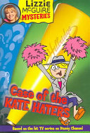 Lizzie McGuire Mysteries  6  Case of the Kate Haters