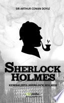 SHERLOCK HOLMES (KEMBALINYA SHERLOCK HOLMES)