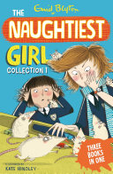 Naughtiest Girl Collection 1 (books 1-3)