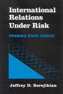 International Relations under Risk