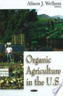 Organic Agriculture in the U S