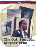 The O J  Simpson Murder Trial