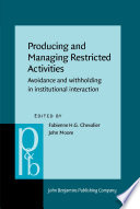 Producing and Managing Restricted Activities