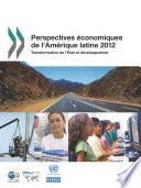 illustration Perspectives économiques de l'Amérique latine 2012 Transformation de l'État et développement, Transformation de l'État et développement