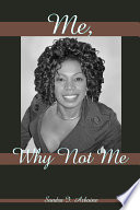 Me Why Not Me book