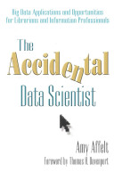 The Accidental Data Scientist