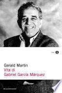 Vita di Gabriel Garc  a M  rquez