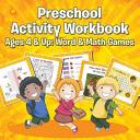 Preschool Activity Workbook Ages 4   Up