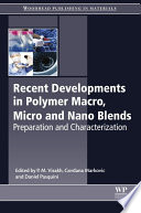 Recent Developments In Polymer Macro Micro And Nano Blends book