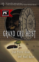 Grand Cru Heist Benjamin Cooker S World Gets Turned Upside Down