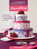 The Contemporary Cake Decorating Bible   Stencilling
