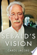 Sebald s Vision
