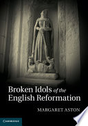 Broken Idols of the English Reformation