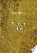 Screen Acting book