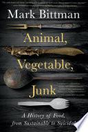Animal  Vegetable  Junk Book PDF