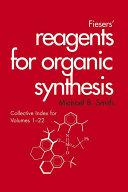 Fiesers' Reagents for Organic Synthesis, Collective Index for